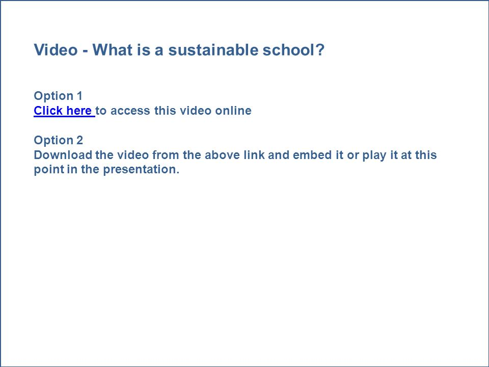 Video - What is a sustainable school