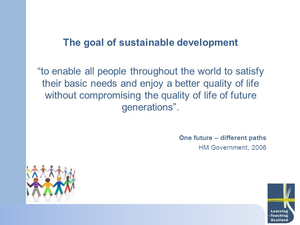 The goal of sustainable development