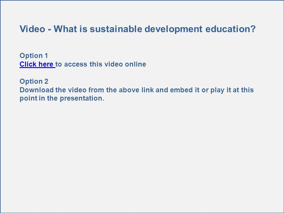 Video - What is sustainable development education