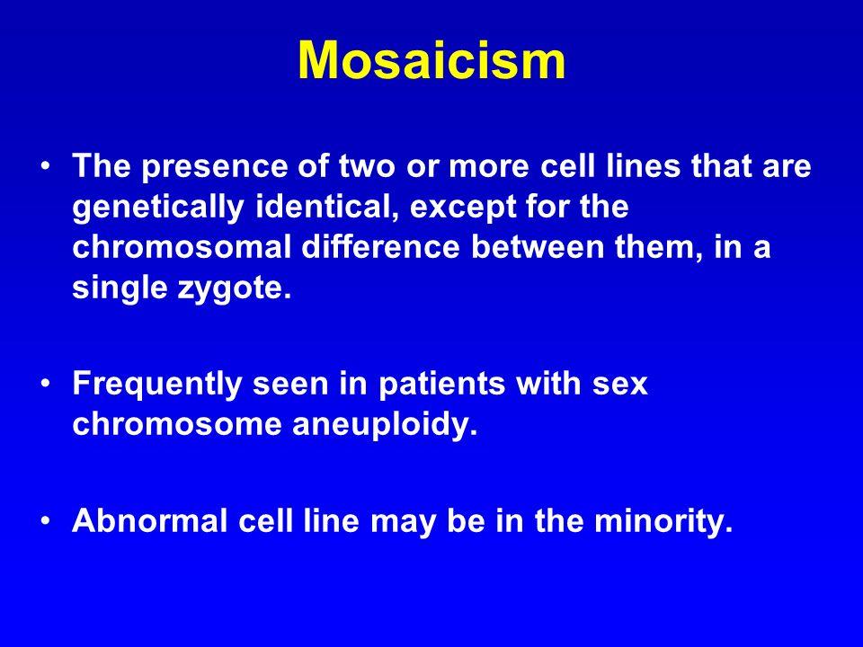 Mosaicism