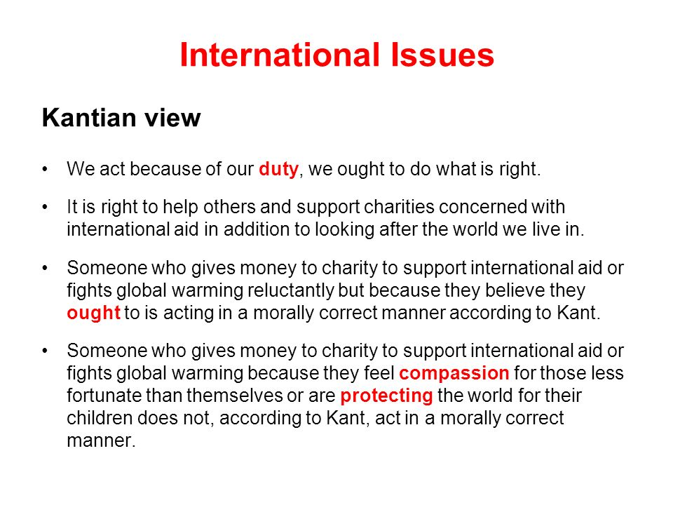 International Issues Kantian view