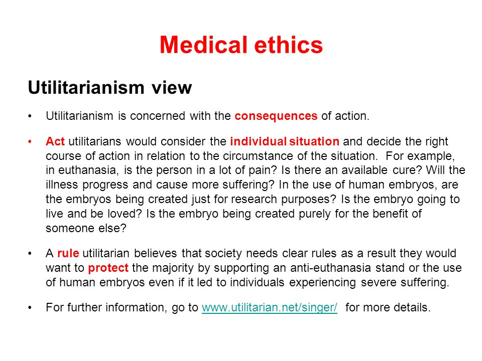Medical ethics Utilitarianism view