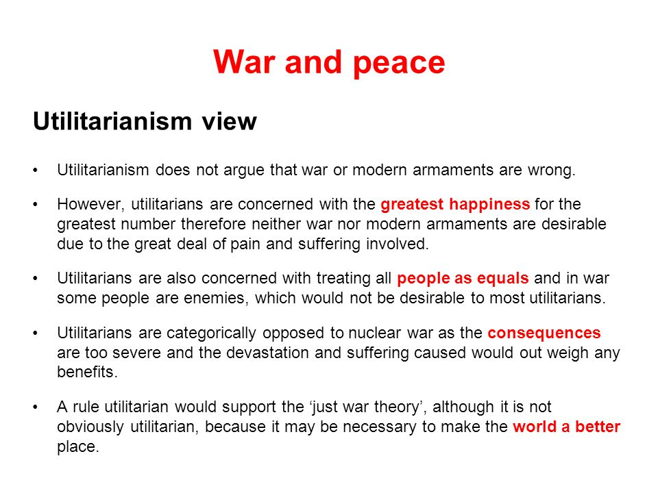War and peace Utilitarianism view