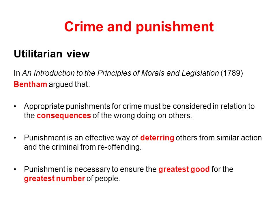 Crime and punishment Utilitarian view