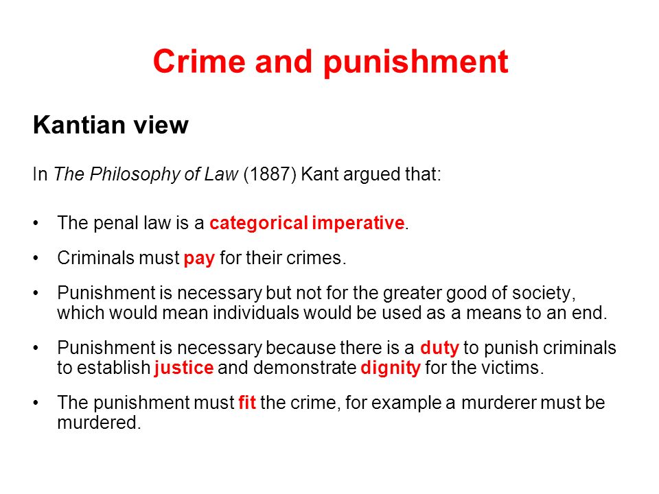 Crime and punishment Kantian view