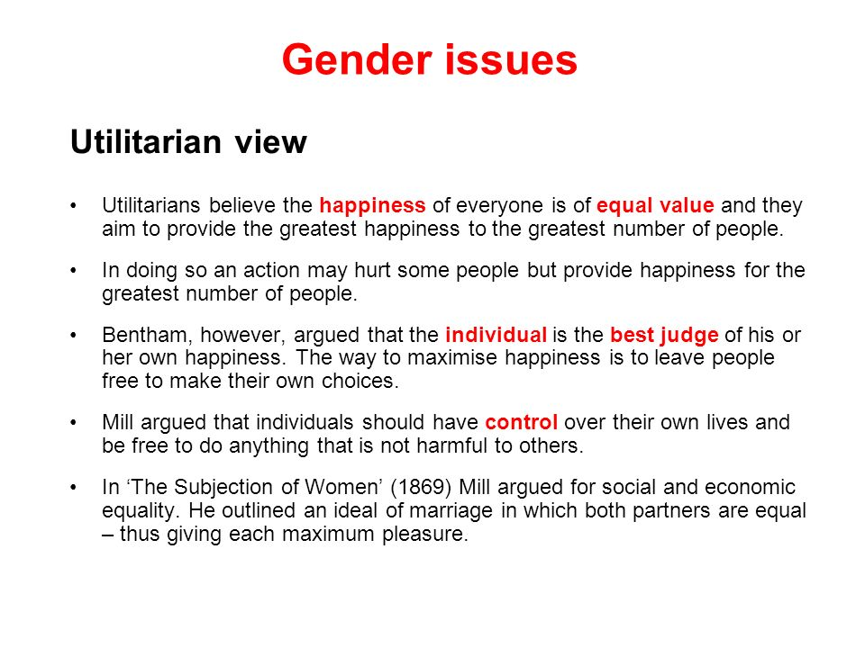 Gender issues Utilitarian view