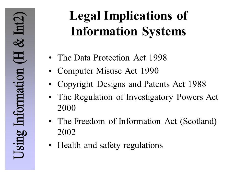 Legal Implications of Information Systems