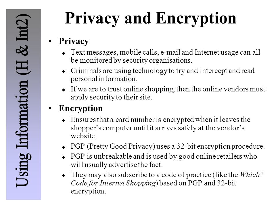 Privacy and Encryption