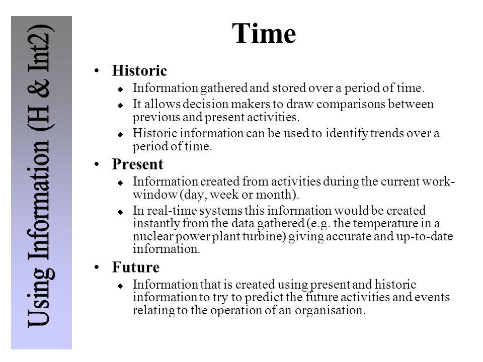 Time Historic Present Future