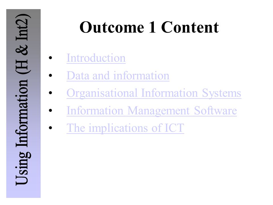 Outcome 1 Content Introduction Data and information