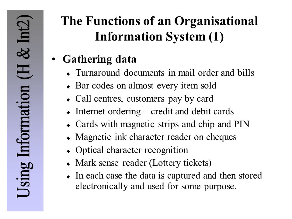 The Functions of an Organisational Information System (1)