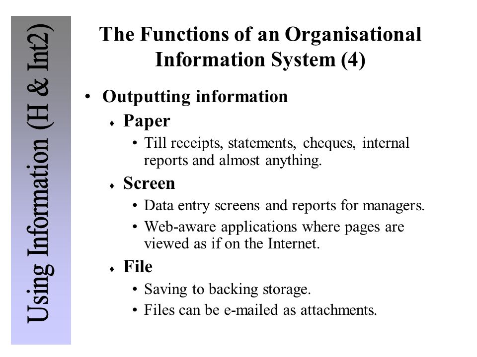 The Functions of an Organisational Information System (4)