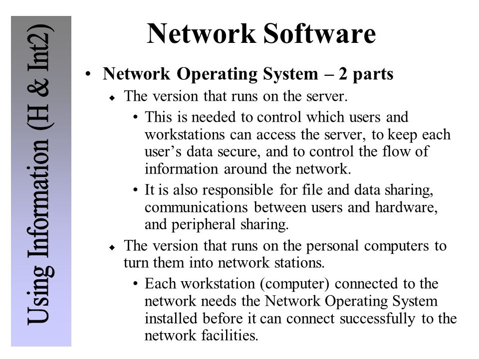 Network Software Network Operating System – 2 parts