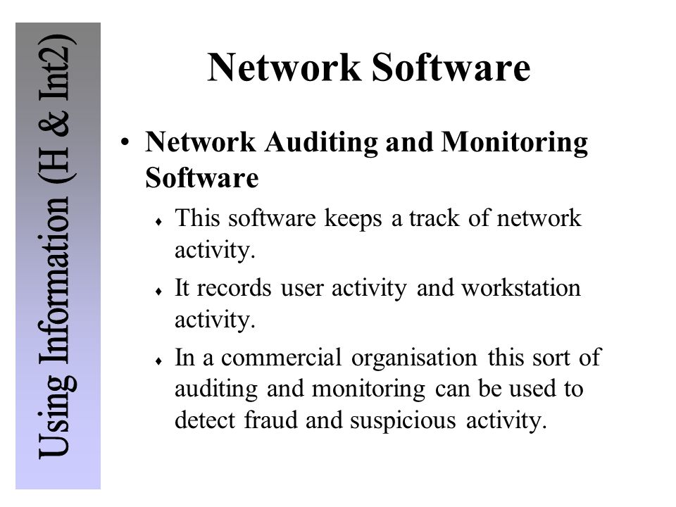 Network Software Network Auditing and Monitoring Software