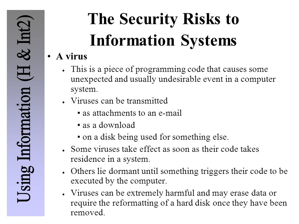 The Security Risks to Information Systems