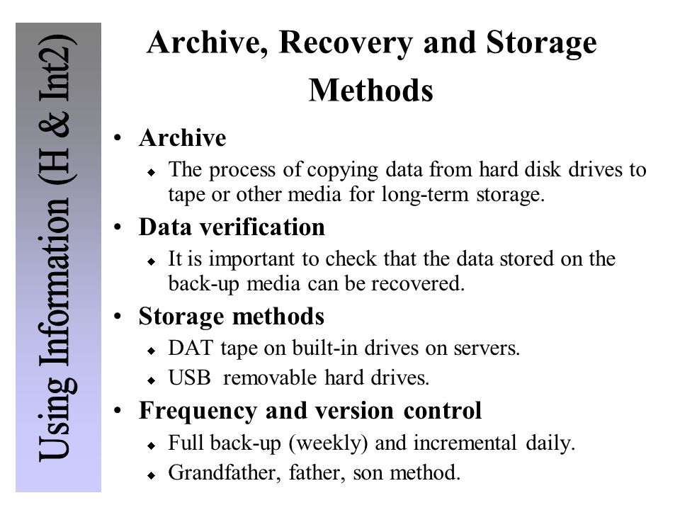 Archive, Recovery and Storage Methods