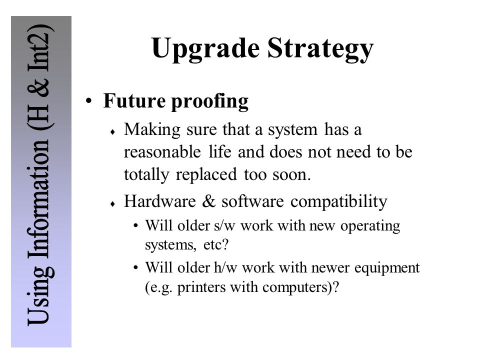 Upgrade Strategy Future proofing