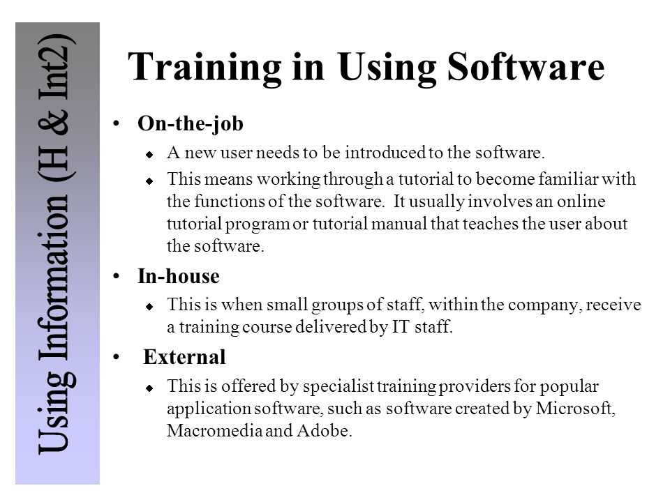 Training in Using Software