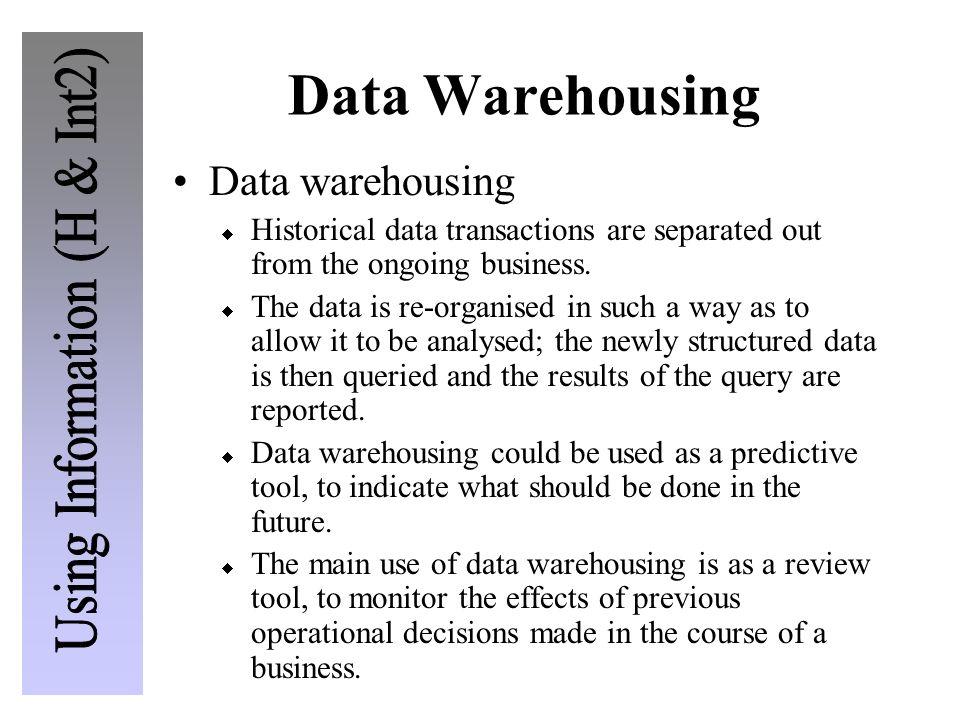 Data Warehousing Data warehousing
