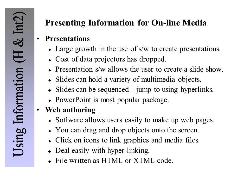 Presenting Information for On-line Media