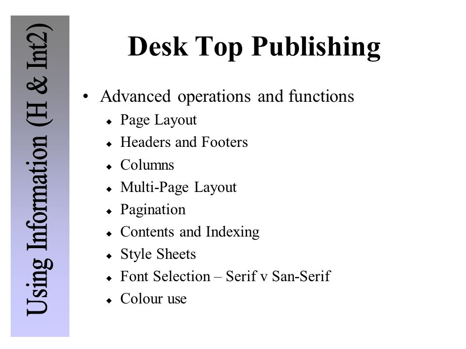 Desk Top Publishing Advanced operations and functions Page Layout