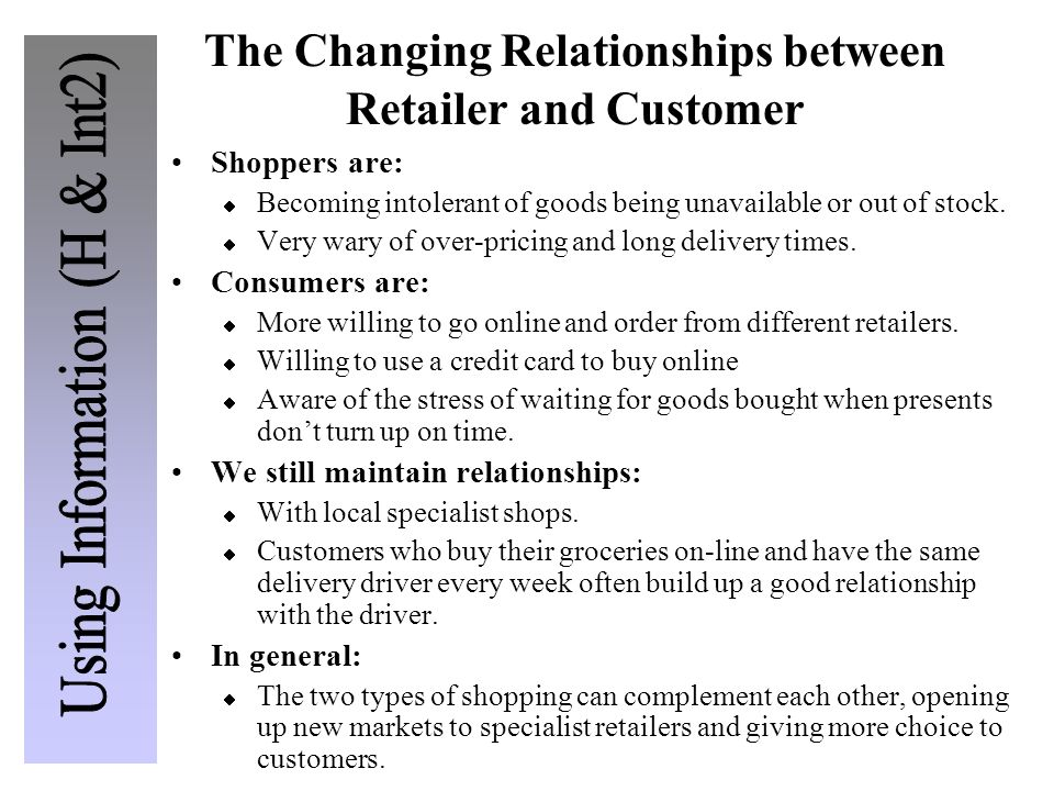The Changing Relationships between Retailer and Customer