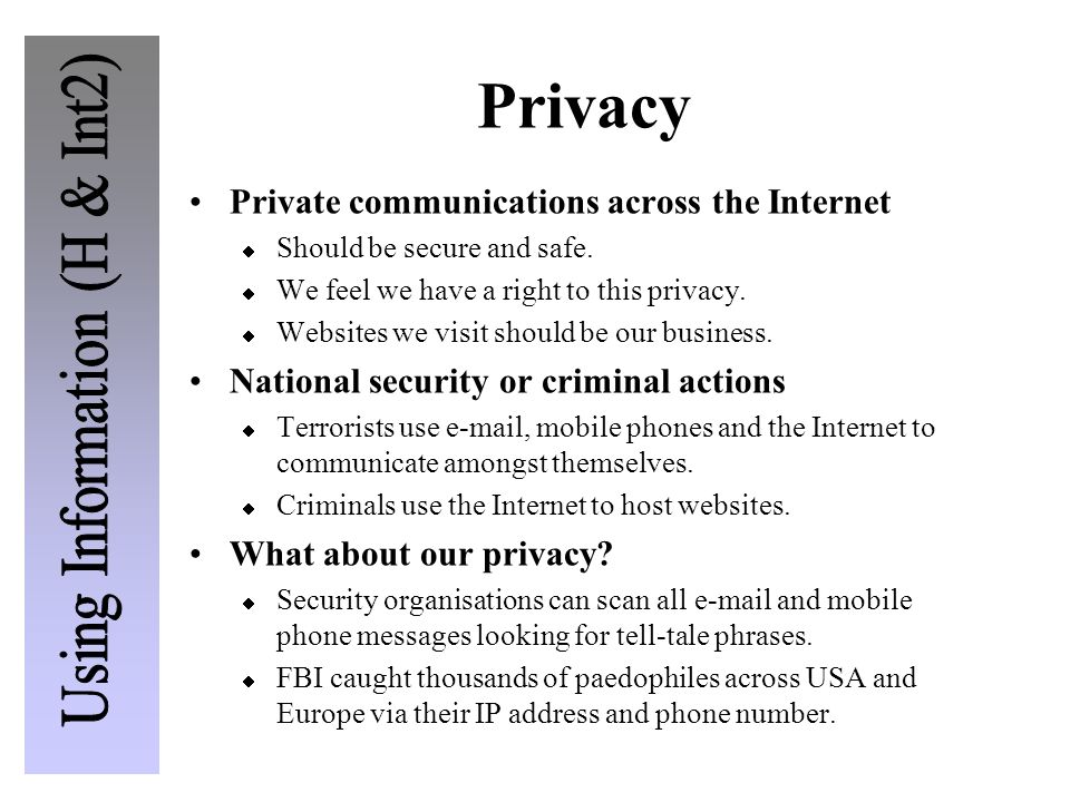Privacy Private communications across the Internet