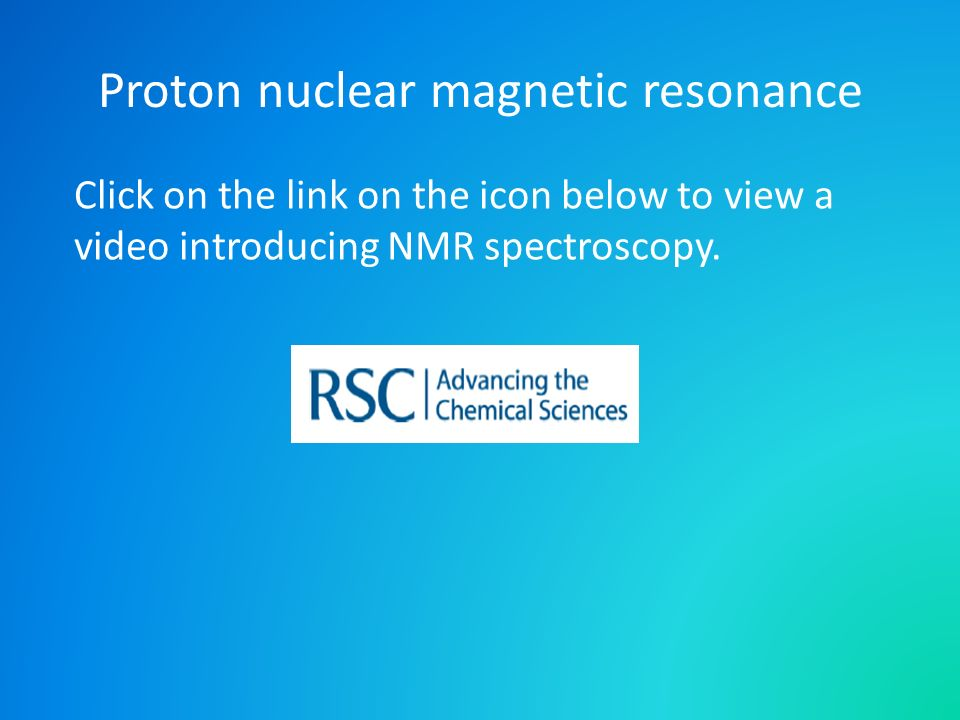 Proton nuclear magnetic resonance