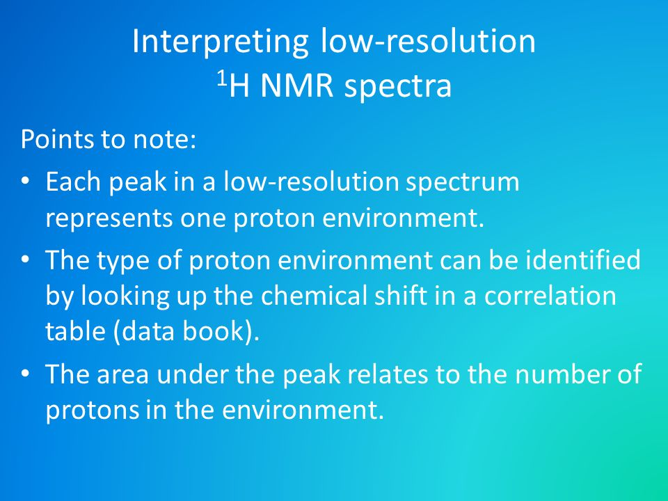 Interpreting low-resolution 1H NMR spectra