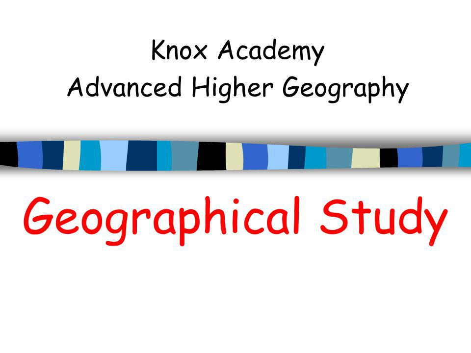 Knox Academy Advanced Higher Geography