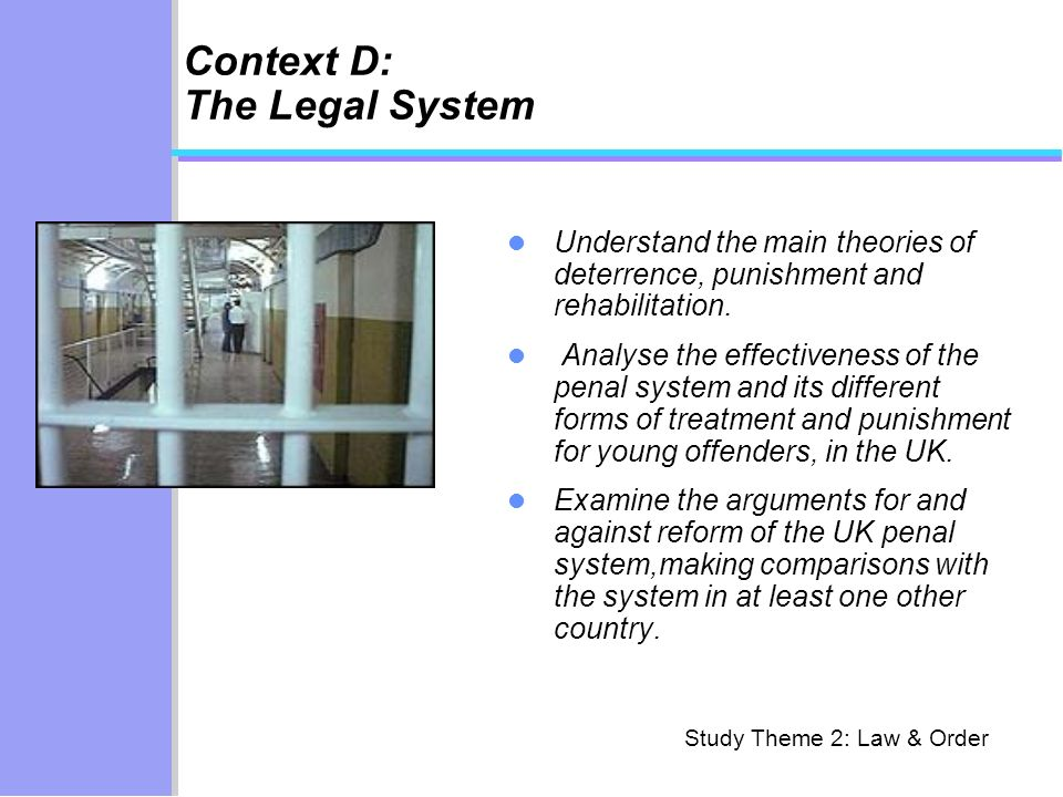 Context D: The Legal System