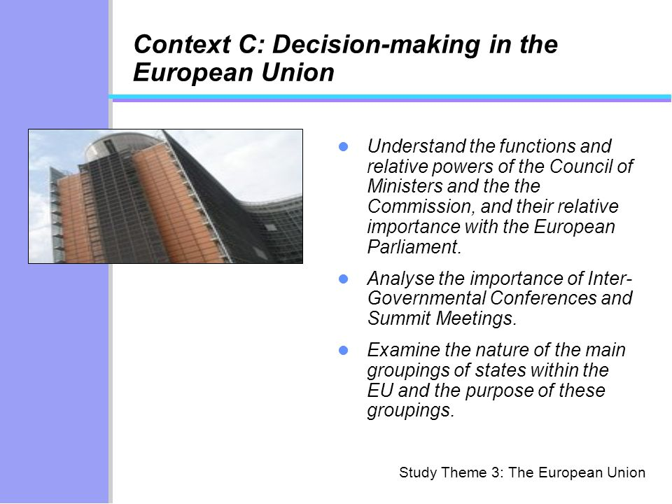 Context C: Decision-making in the European Union