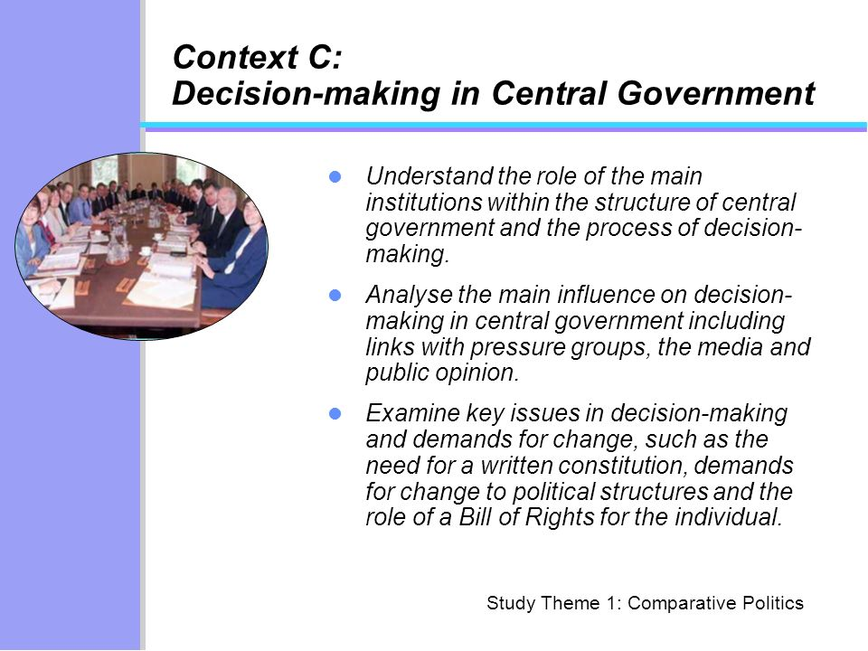 Context C: Decision-making in Central Government