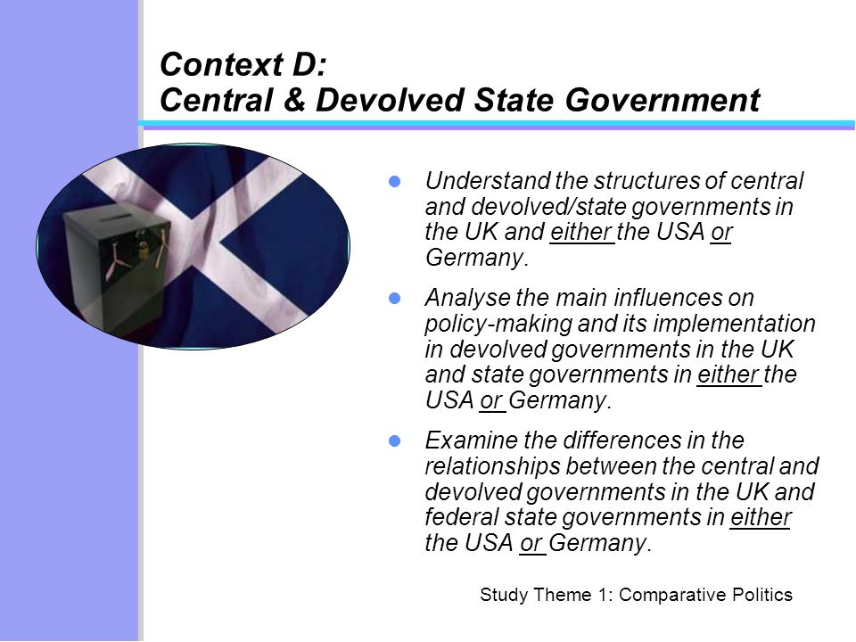 Context D: Central & Devolved State Government