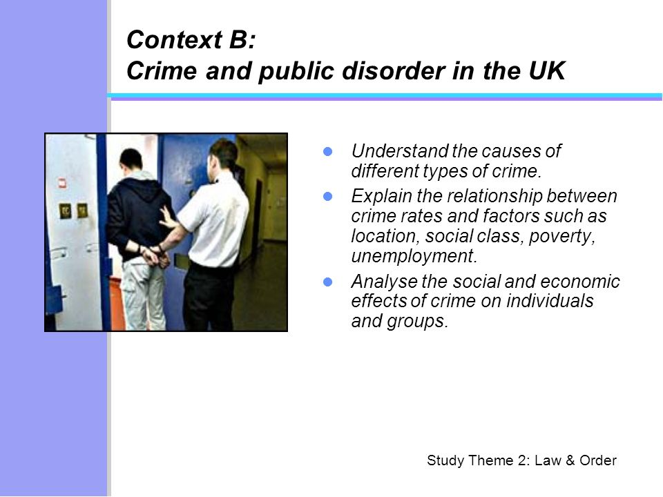 Context B: Crime and public disorder in the UK
