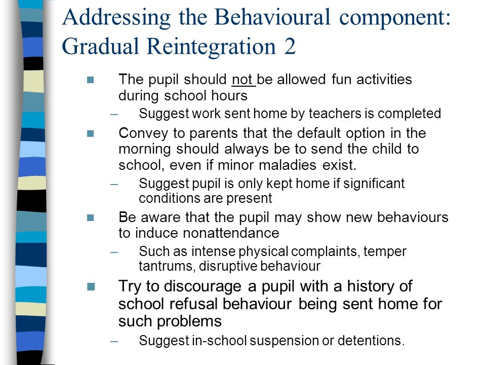 Addressing the Behavioural component: Gradual Reintegration 2