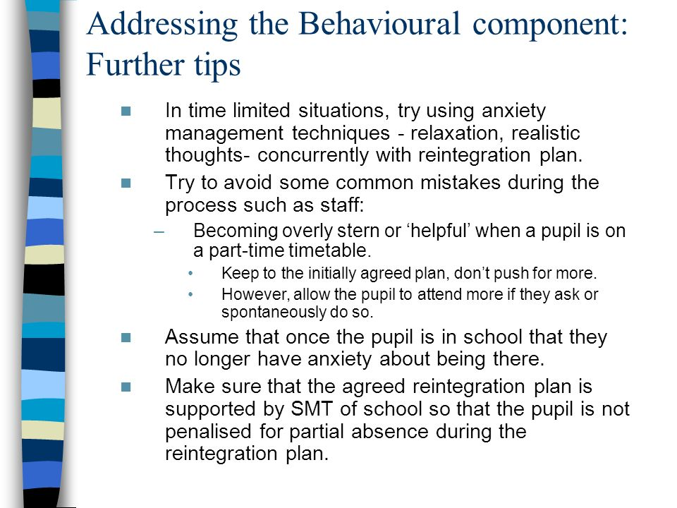 Addressing the Behavioural component: Further tips