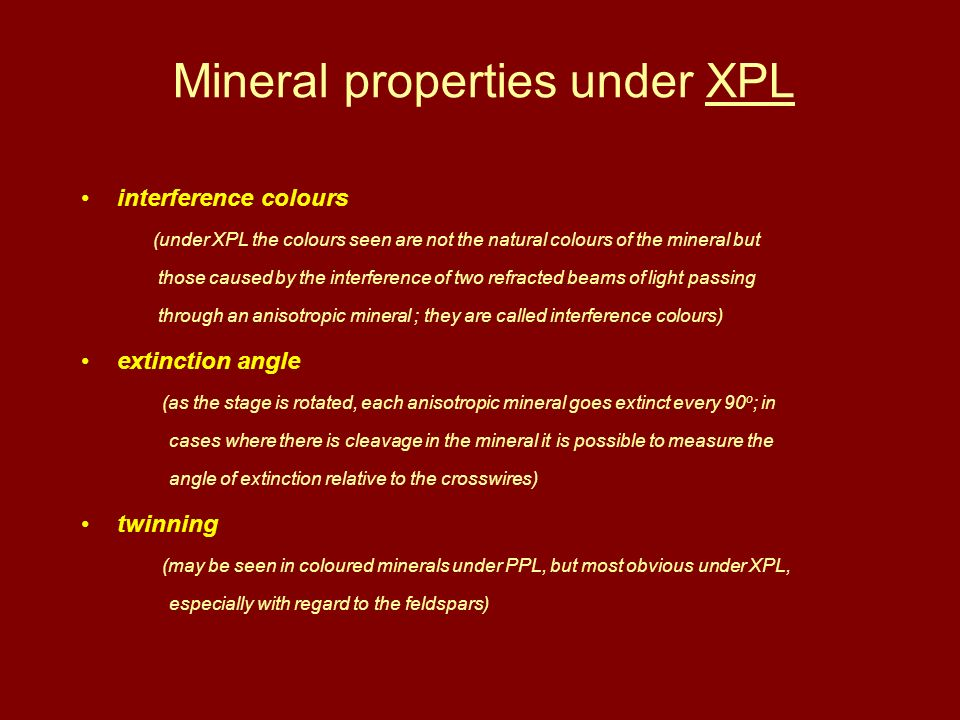 Mineral properties under XPL