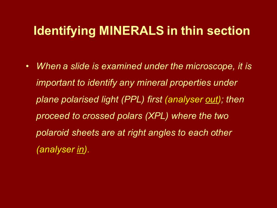 Identifying MINERALS in thin section