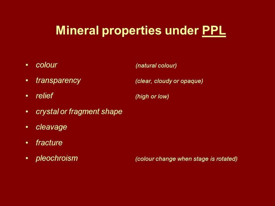 Mineral properties under PPL