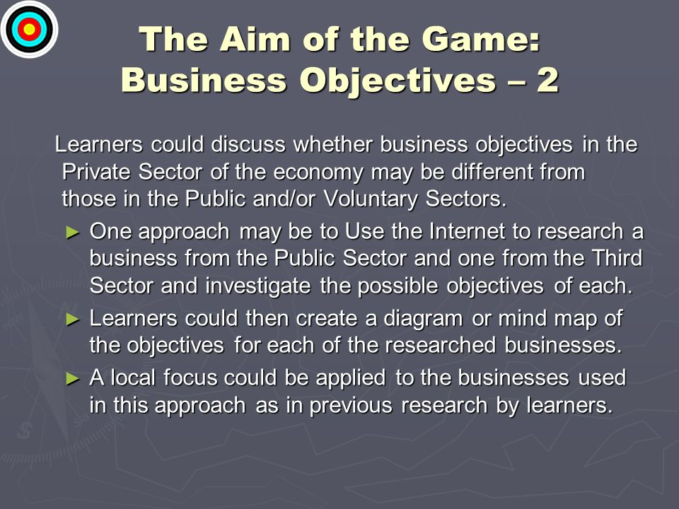The Aim of the Game: Business Objectives – 2