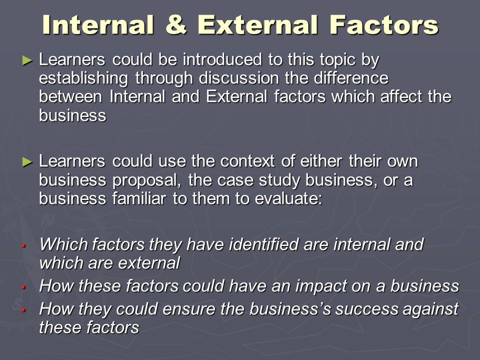 internal external factors that affect  internal and external factors affecting the four functions of management dina pastor, anelys thompson, christine brown mgt230 april 7, 2014 dick amabile internal.