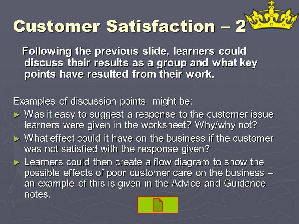 Customer Satisfaction – 2