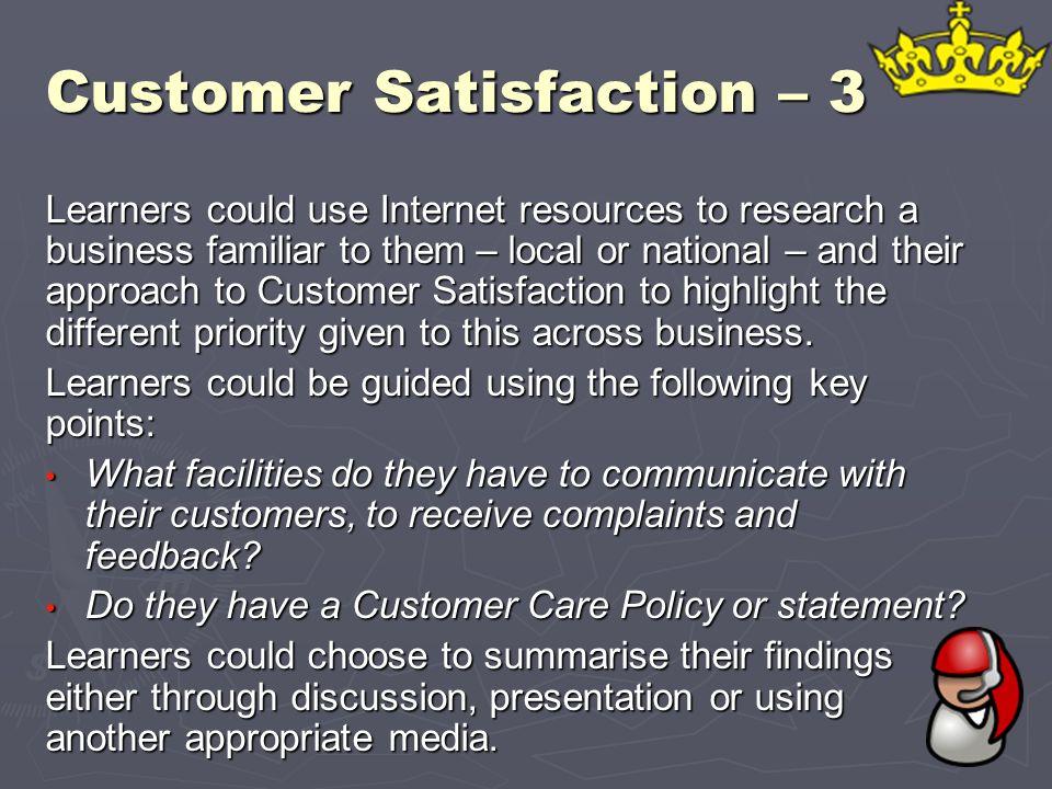 Customer Satisfaction – 3