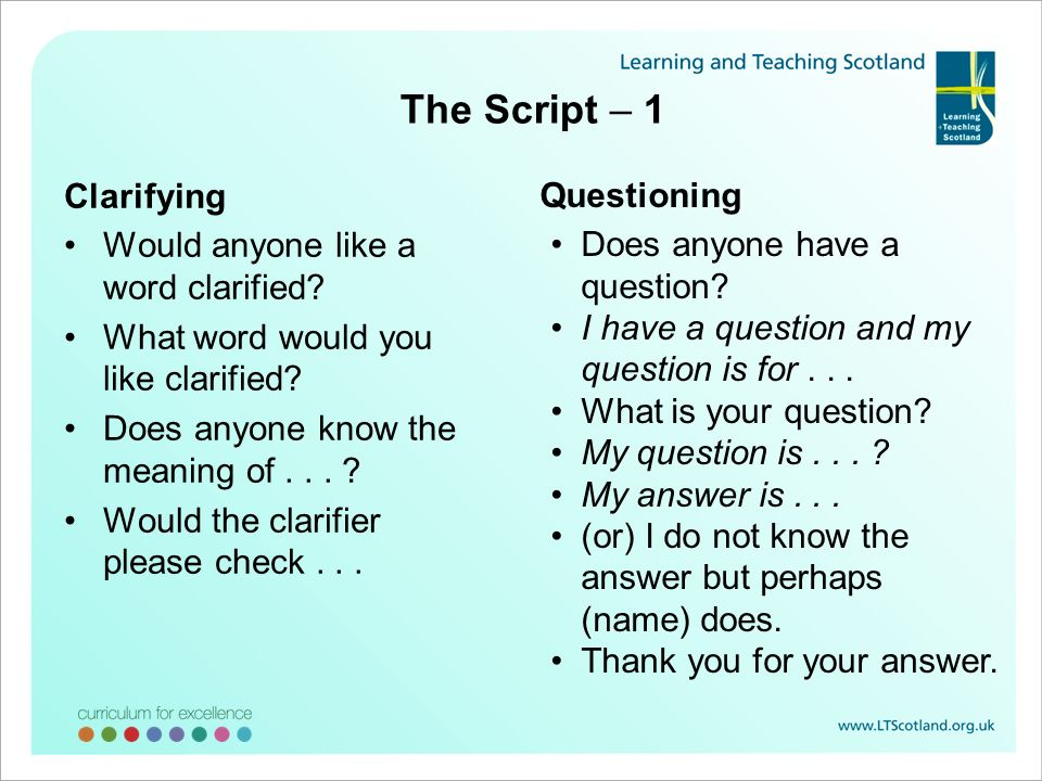 The Script – 1 Clarifying Questioning