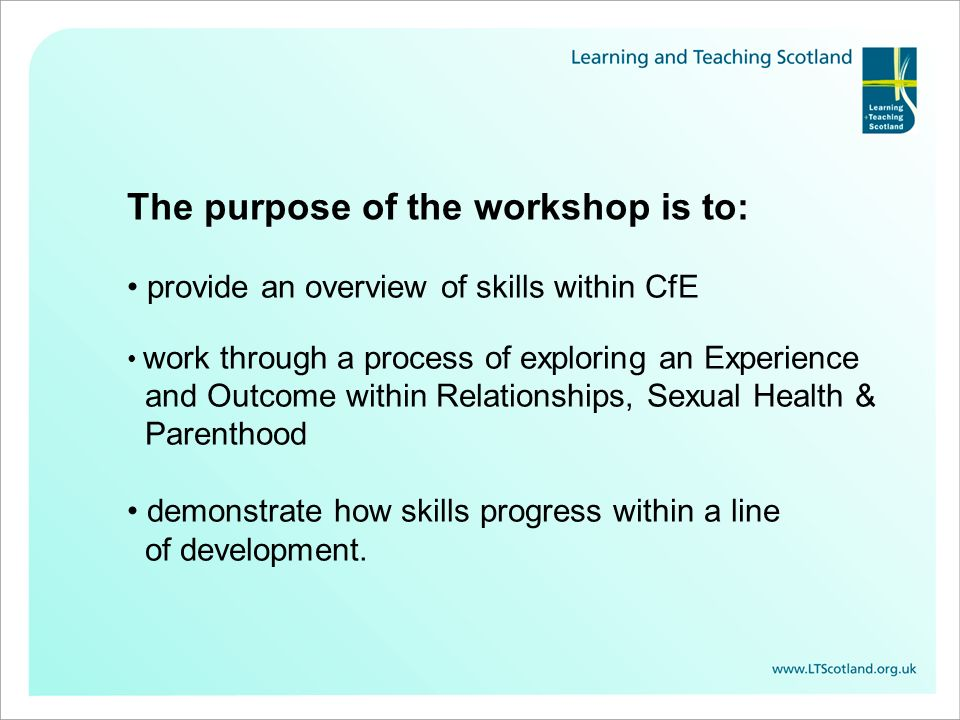 The purpose of the workshop is to: