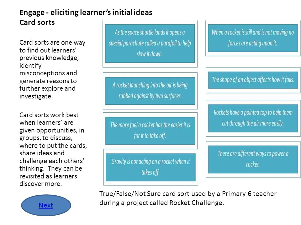 Engage - eliciting learner's initial ideas Card sorts