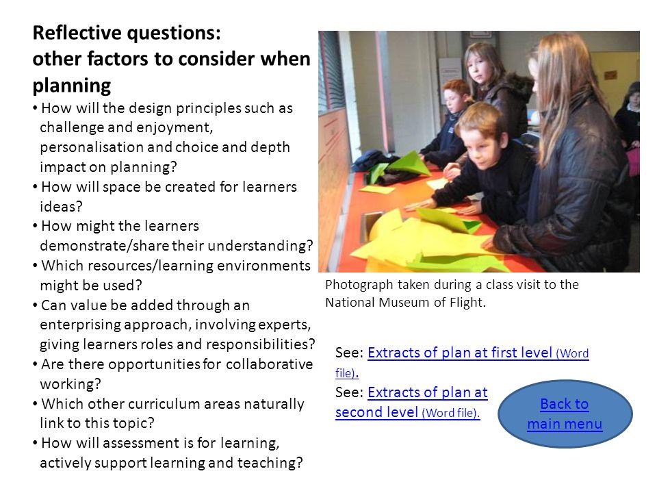 Reflective questions: other factors to consider when planning