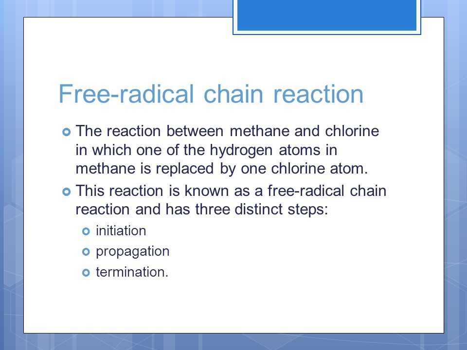 Free-radical chain reaction