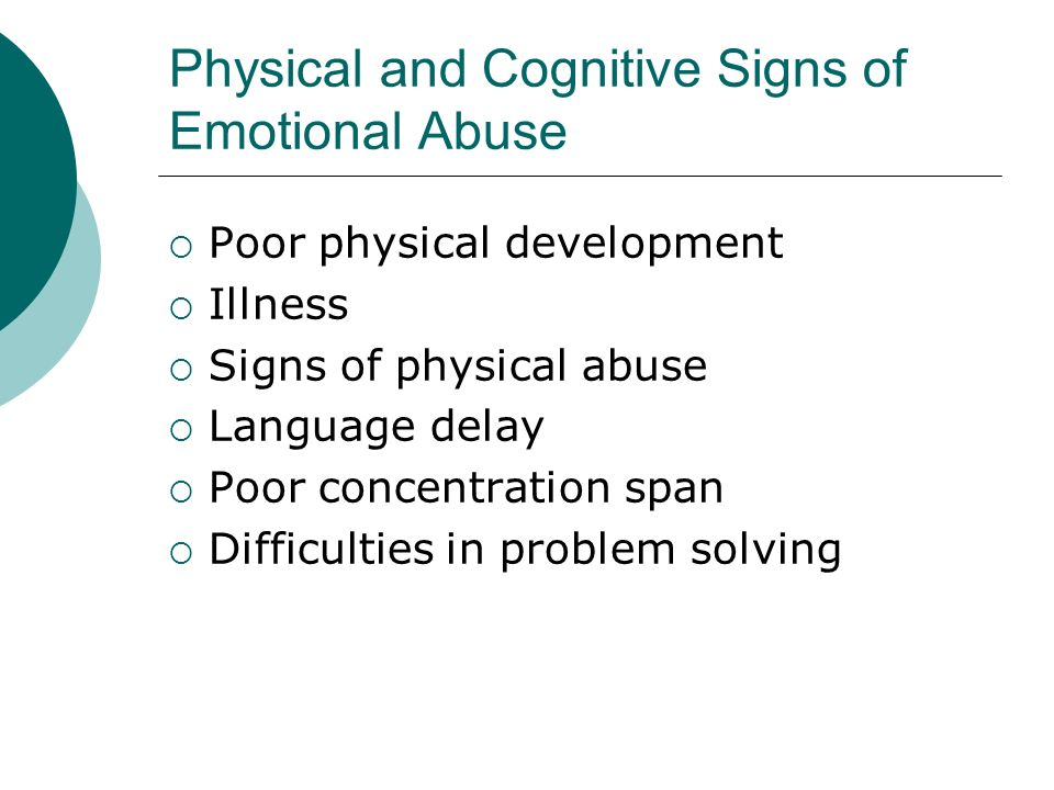 Physical and Cognitive Signs of Emotional Abuse